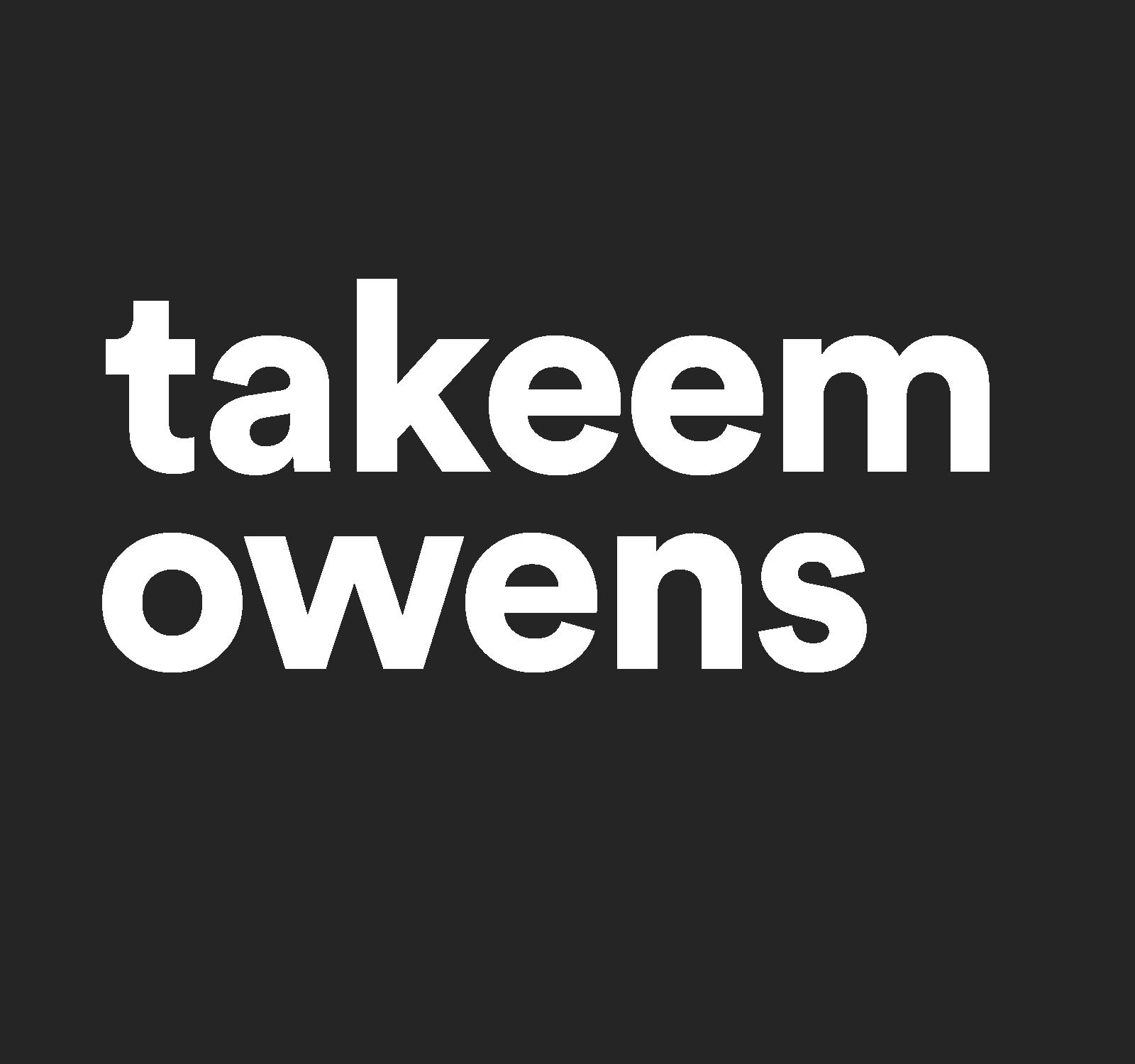 Takeem Owens | Product / UX Design Strategist